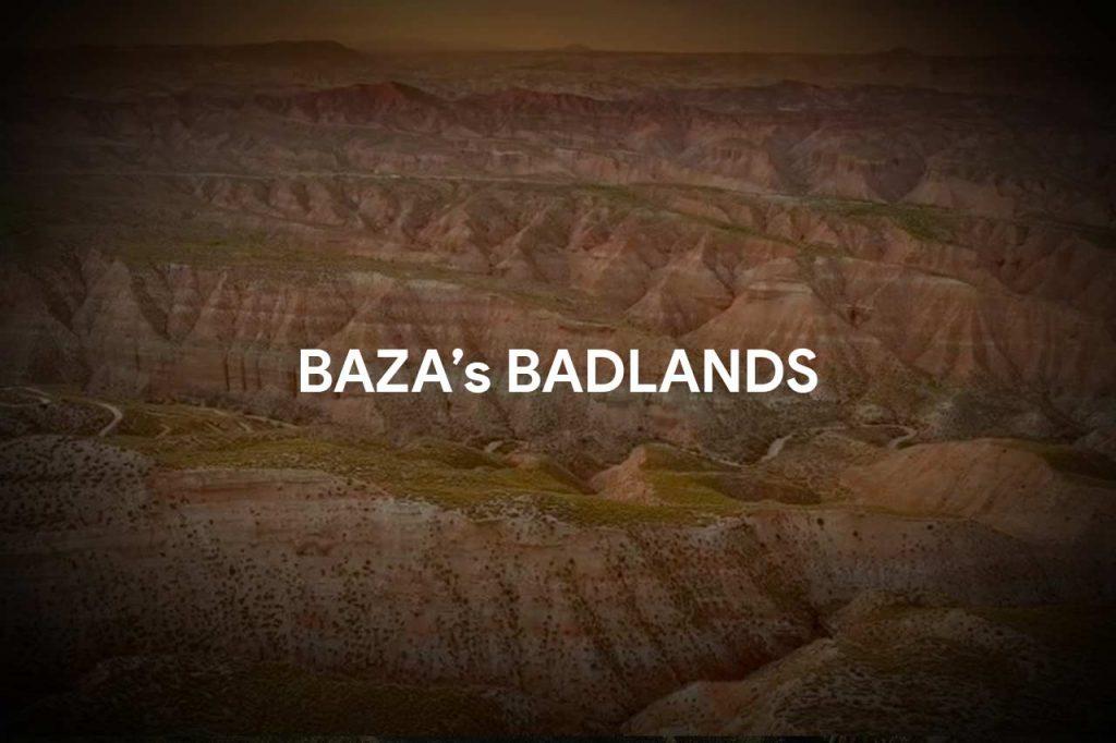 Baza, a geological paradise