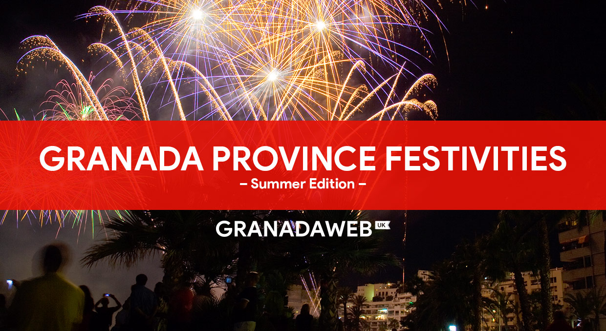 Granada Province Festivities and traditions during Summer